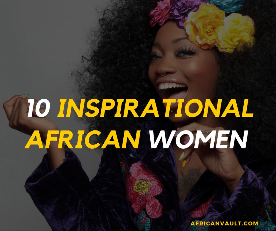 inspirational African women